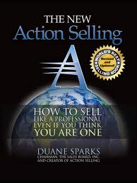 Action Selling by Duane Sparks